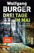 Cover-Bild zu Drei Tage im Mai von Burger, Wolfgang