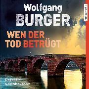 Cover-Bild zu Wen der Tod betrügt (Audio Download) von Burger, Wolfgang