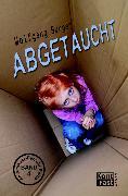 Cover-Bild zu Abgetaucht (eBook) von Burger, Wolfgang