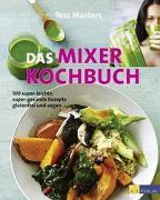 Cover-Bild zu Das Mixer-Kochbuch von Masters, Tess