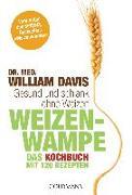 Cover-Bild zu Weizenwampe - Das Kochbuch von Davis, William