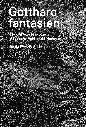 Cover-Bild zu Gotthardfantasien (eBook) von Dietrich, Lars
