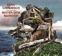 Cover-Bild zu Hinter dem Bahnhof (Audio Download) von Camenisch, Arno