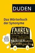 Cover-Bild zu Duden - Das Wörterbuch der Synonyme von Dudenredaktion (Hrsg.)