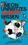 Cover-Bild zu Unnützes Wissen Fußball von NEON (Hrsg.)