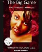 Cover-Bild zu The Big Game Volume 1: Spirituality and Love- Remastered Edition (eBook) von James, Poetess Bethany Camille