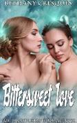 Cover-Bild zu Bittersweet Love: Fairy Tale and Lesbian FF Romance Novel (eBook) von Cresques, Bethany