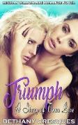 Cover-Bild zu Triumph: A Story of True Love: Lesbian Billionaire Romance Novel (eBook) von Cresques, Bethany