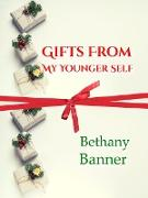 Cover-Bild zu Gifts from My Younger Self (eBook) von Banner, Bethany