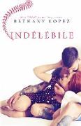Cover-Bild zu Indélébile (eBook) von Lopez, Bethany