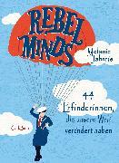 Cover-Bild zu Rebel Minds von Jahreis, Melanie
