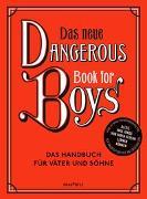 Cover-Bild zu Das neue Dangerous Book for Boys von Iggulden, Arthur