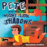Cover-Bild zu Pete and the Night Time Shadows von Sanders, Konnilaree Walker