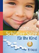 Cover-Bild zu Schüßler-Salze für Ihr Kind (eBook) von Niedan-Feichtinger, Susana