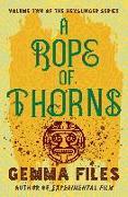 Cover-Bild zu Files, Gemma: A Rope of Thorns
