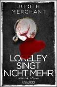 Cover-Bild zu Loreley singt nicht mehr (eBook) von Merchant, Judith