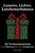 Cover-Bild zu Lametta, Lichter, Leichenschmaus von Beerwald, Sina