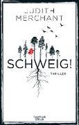 Cover-Bild zu SCHWEIG! (eBook) von Merchant, Judith