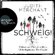 Cover-Bild zu SCHWEIG! (Ungekürzt) (Audio Download) von Merchant, Judith