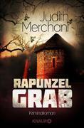 Cover-Bild zu Rapunzelgrab (eBook) von Merchant, Judith
