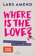 Cover-Bild zu Where is the Love? von Amend, Lars