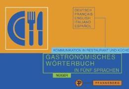 Cover-Bild zu Gastronomisches Wörterbuch in fünf Sprachen von Neiger, Ada