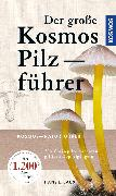Cover-Bild zu Der große Kosmos Pilzführer (eBook) von Laux, Hans E.