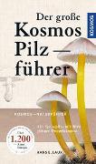Cover-Bild zu Der große Kosmos Pilzführer von Laux, Hans E.