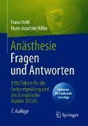 Cover-Bild zu Anästhesie Fragen und Antworten (eBook) von Kehl, Franz