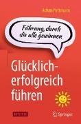 Cover-Bild zu Glücklich-erfolgreich führen (eBook) von Pothmann, Achim