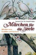 Cover-Bild zu Märchen für die Seele von Dickerhoff, Heinrich (Hrsg.)