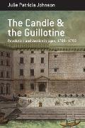 Cover-Bild zu The Candle and the Guillotine (eBook) von Johnson, Julie Patricia