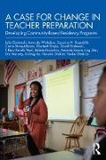 Cover-Bild zu A Case for Change in Teacher Preparation (eBook) von Gorlewski, Julie