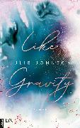 Cover-Bild zu Like Gravity (eBook) von Johnson, Julie