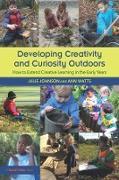 Cover-Bild zu Developing Creativity and Curiosity Outdoors (eBook) von Johnson, Julie