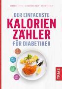 Cover-Bild zu Der einfachste Kalorienzähler für Diabetiker von Cheyette, Chris