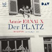 Cover-Bild zu Der Platz (Audio Download) von Ernaux, Annie