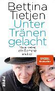 Cover-Bild zu Unter Tränen gelacht (eBook) von Tietjen, Bettina
