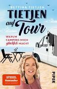 Cover-Bild zu Tietjen auf Tour von Tietjen, Bettina