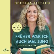 Cover-Bild zu Früher war ich auch mal jung von Tietjen, Bettina