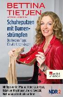 Cover-Bild zu Schuheputzen mit Damenstrümpfen (eBook) von Tietjen, Bettina