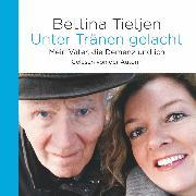 Cover-Bild zu Unter Tränen gelacht (Audio Download) von Tietjen, Bettina
