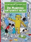 Cover-Bild zu Die Abenteuer von Jo, Jette und Jocko 01: Die Manitoba antwortet nicht von Hergé,