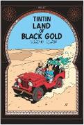 Cover-Bild zu Land of Black Gold von Hergé
