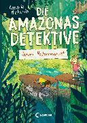 Cover-Bild zu Die Amazonas-Detektive (Band 2) - Tatort Naturreservat (eBook) von Michaelis, Antonia
