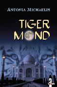 Cover-Bild zu Tigermond (eBook) von Michaelis, Antonia