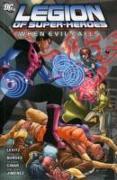 Cover-Bild zu Levitz, Paul: Legion of Super-Heroes: When Evil Calls