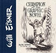 Cover-Bild zu Levitz, Paul: Will Eisner: Champion of the Graphic Novel