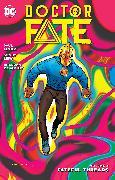 Cover-Bild zu Levitz, Paul: Doctor Fate Vol. 3: Fateful Threads
