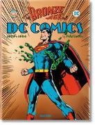 Cover-Bild zu Levitz, Paul: The Bronze Age of DC Comics